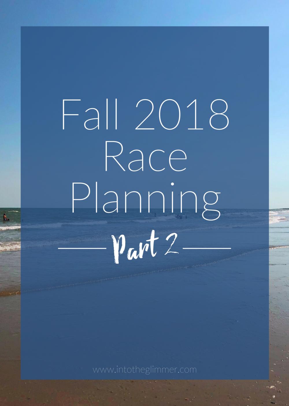 fall 2018 race planning