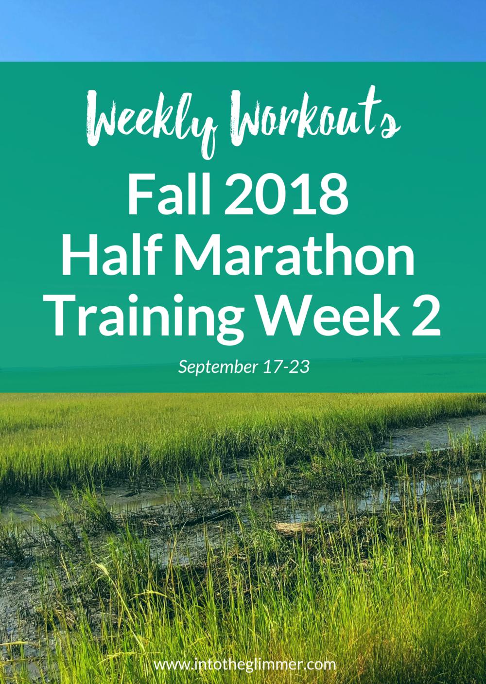 weekly recap fall 2018 half marathon training week 2
