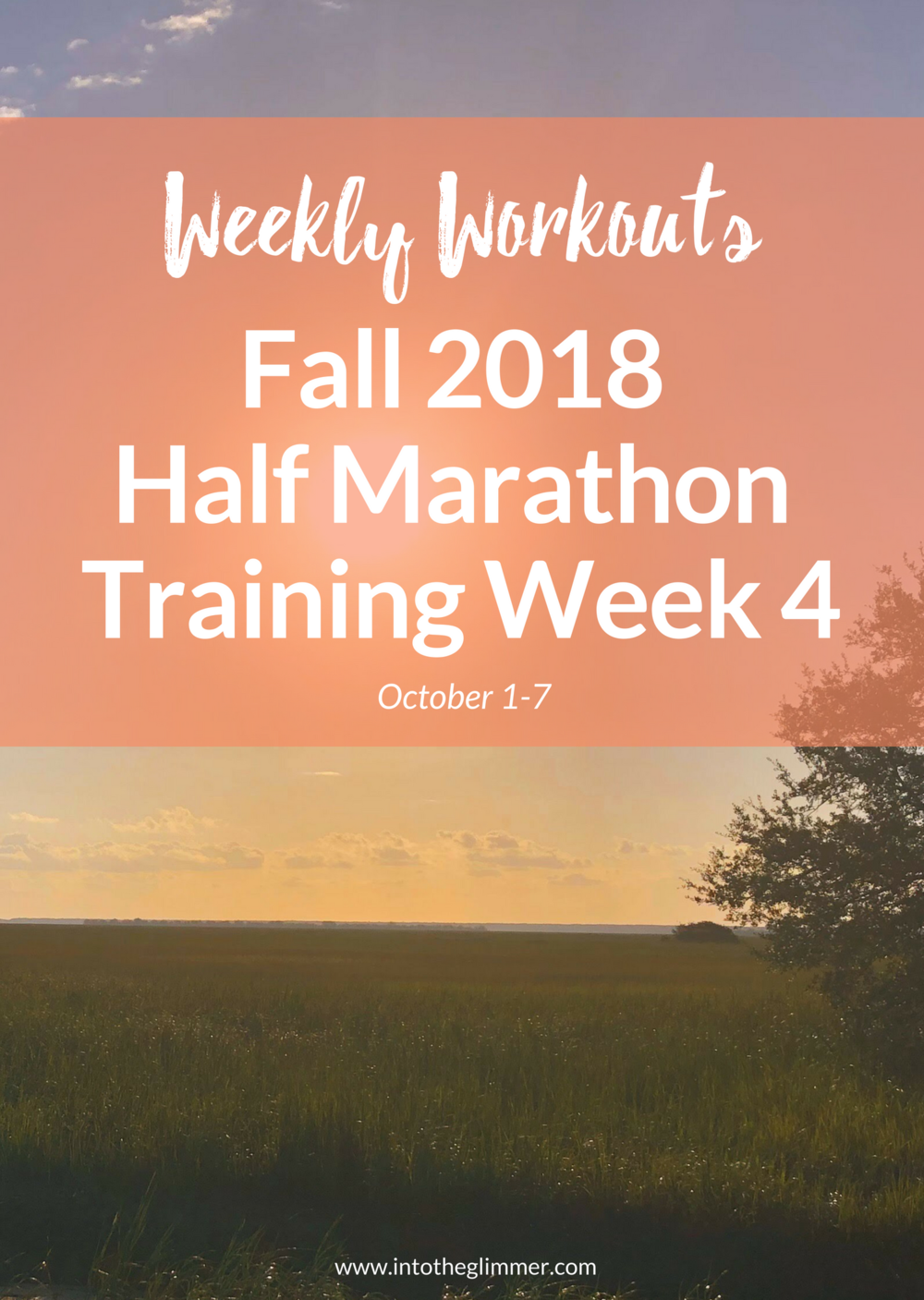 weekly recap fall 2018 half marathon training week 4