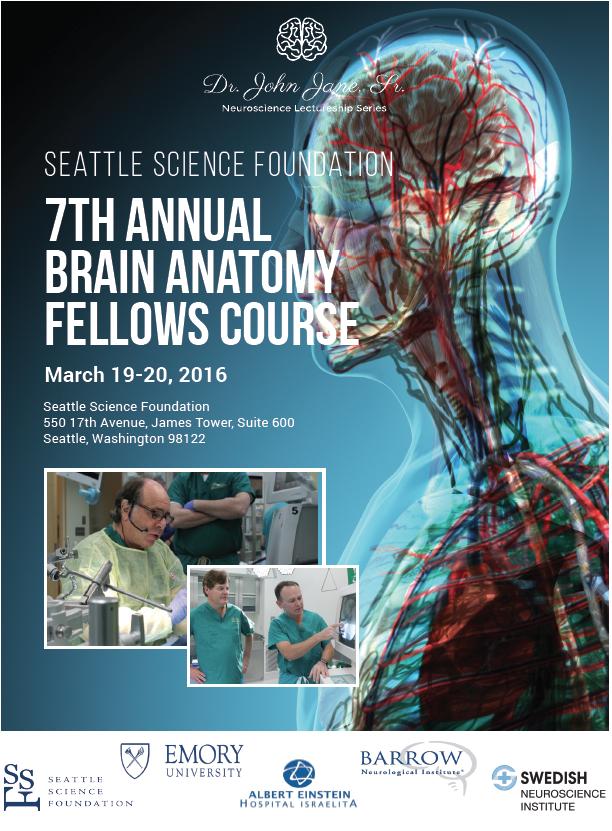 7th Annual SNI Brain Anatomy Fellows Course — Seattle Science Foundation