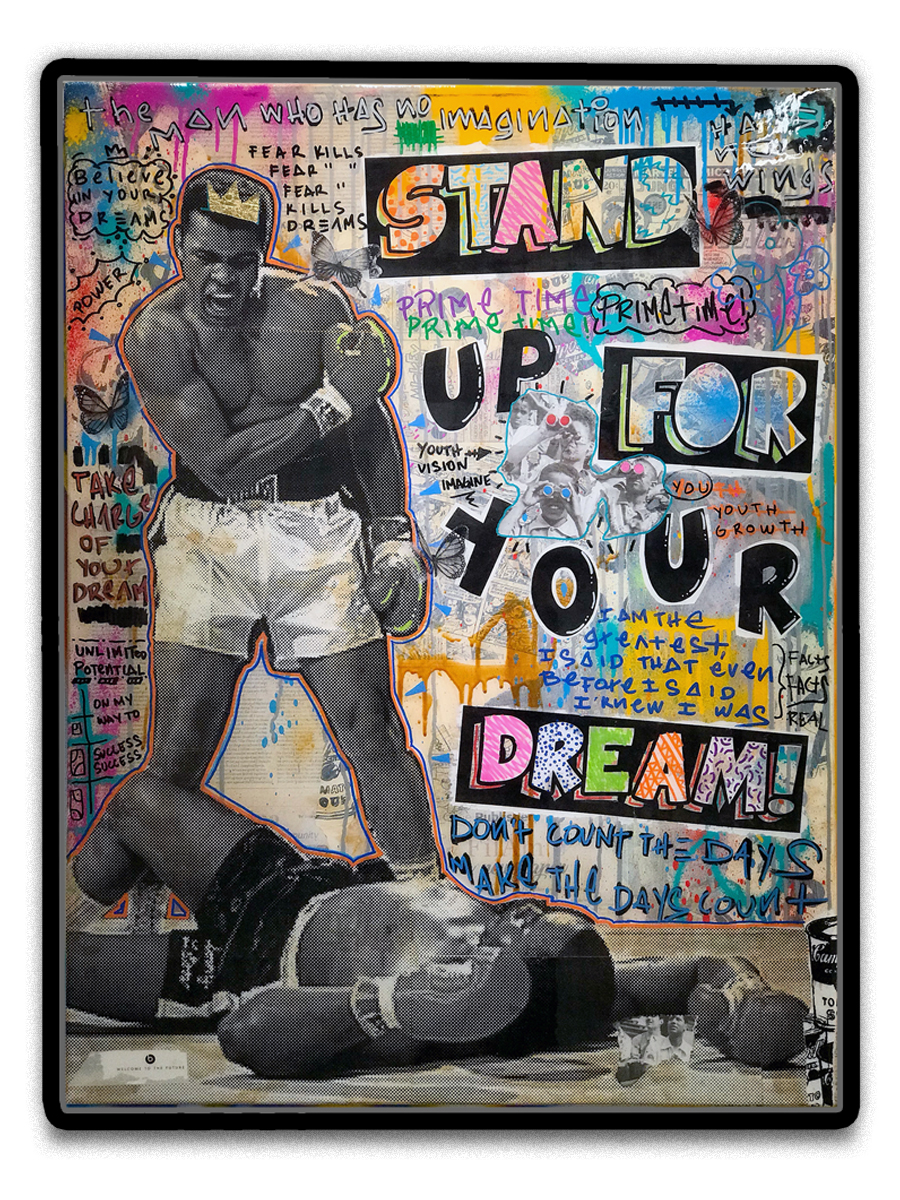 Stand Up For Your Dream! (sold)   - Mixed media, paper collage, acrylic & resin finish  - Mounted on 32 x 42 inch floater frame  - click   here   to contact for inquiry and pricing