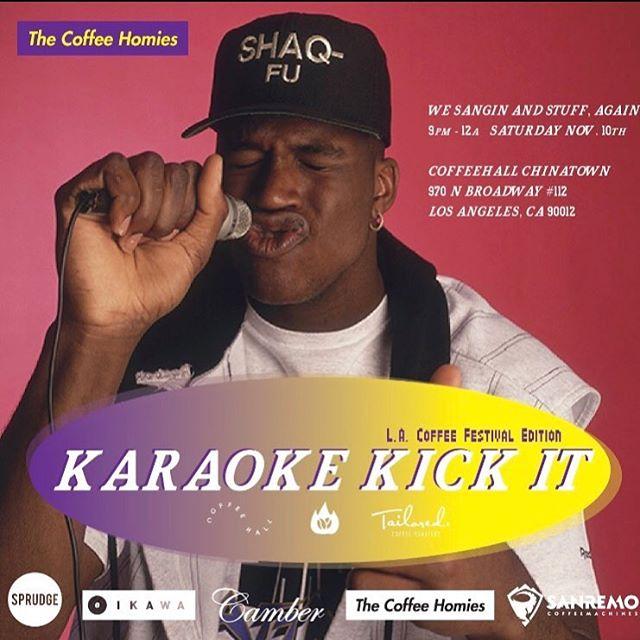 Tonight in LA!!! @thecoffeehomies #karaokekickit #bigshaq #neverhot @lacoffeefestival