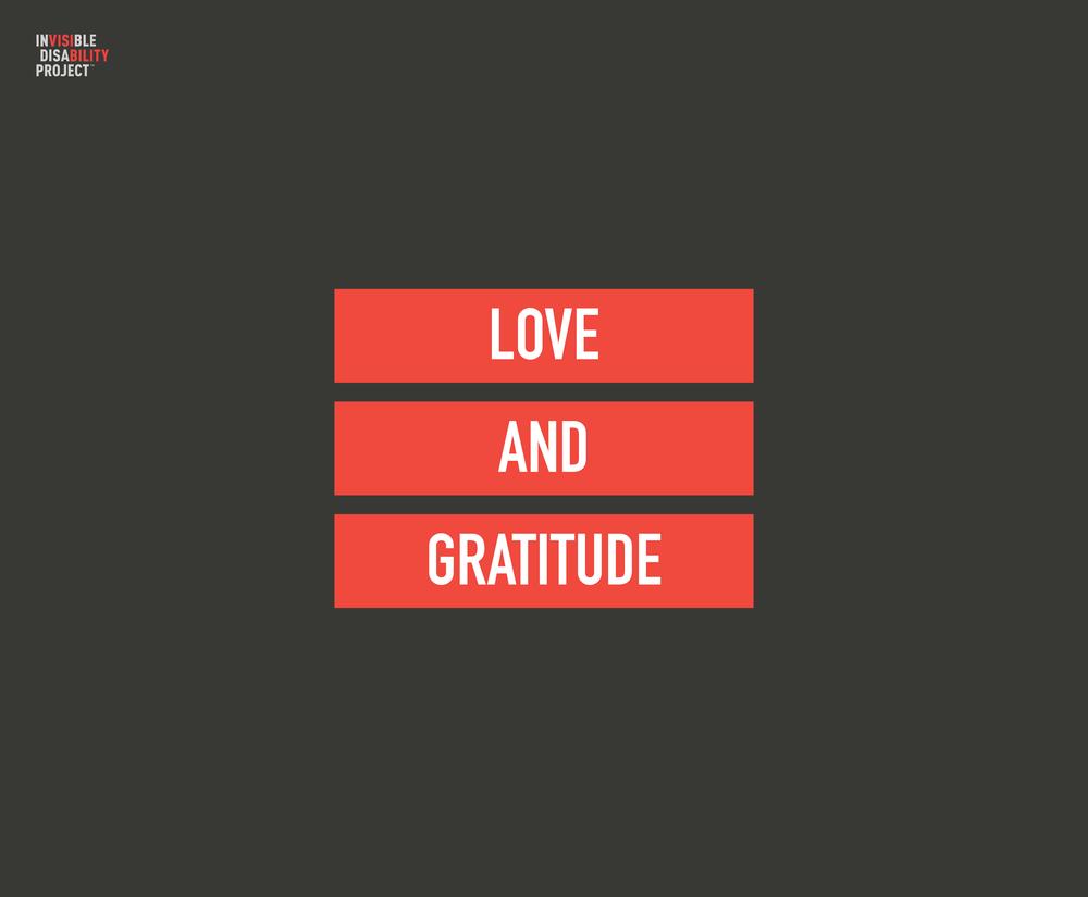 Love and gratitude.