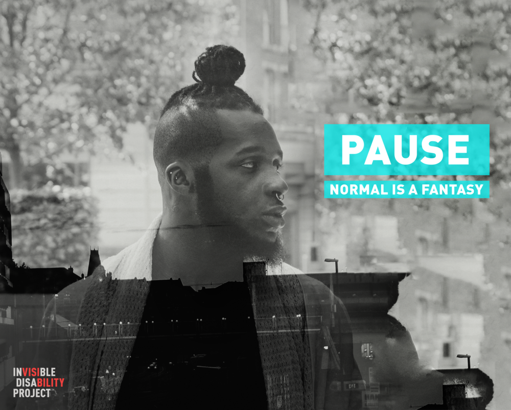 Pause. Normal Is a Fantasy.