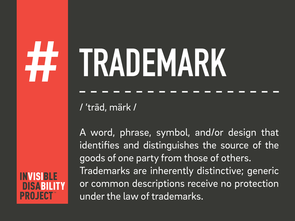 Trademark. A word, phrase, symbol, and/or design that identifies and distinguishes the source of the goods of one party from those of others. Trademarks are inherently distinctive; generic or common descriptions receive no protection under the law of trademarks.