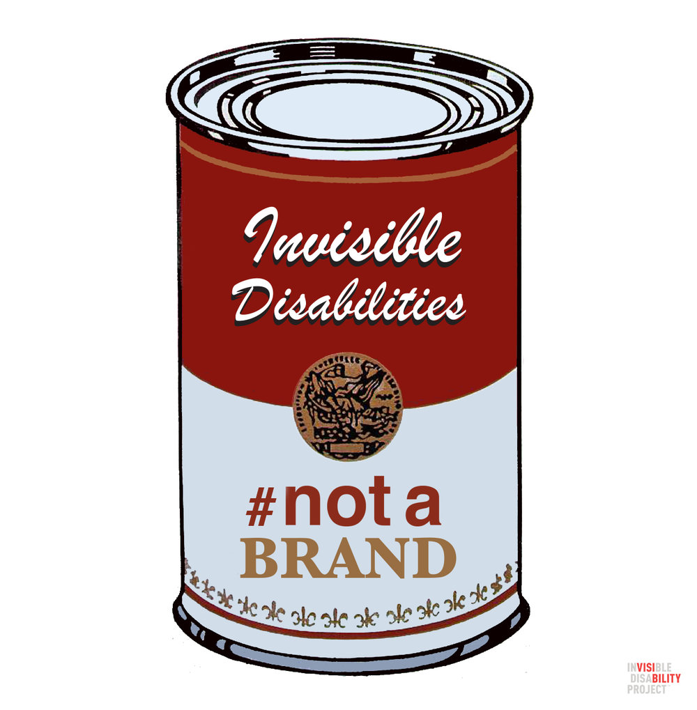 Invisible Disabilities Are #NotABrand