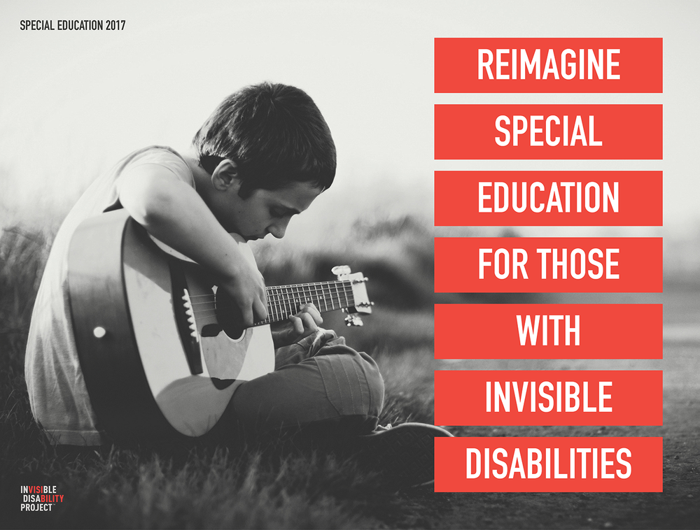 Reimagine special education for those with invisible disabilities.