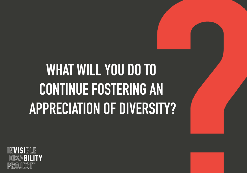 What will you do to continue fostering an appreciation of diversity?