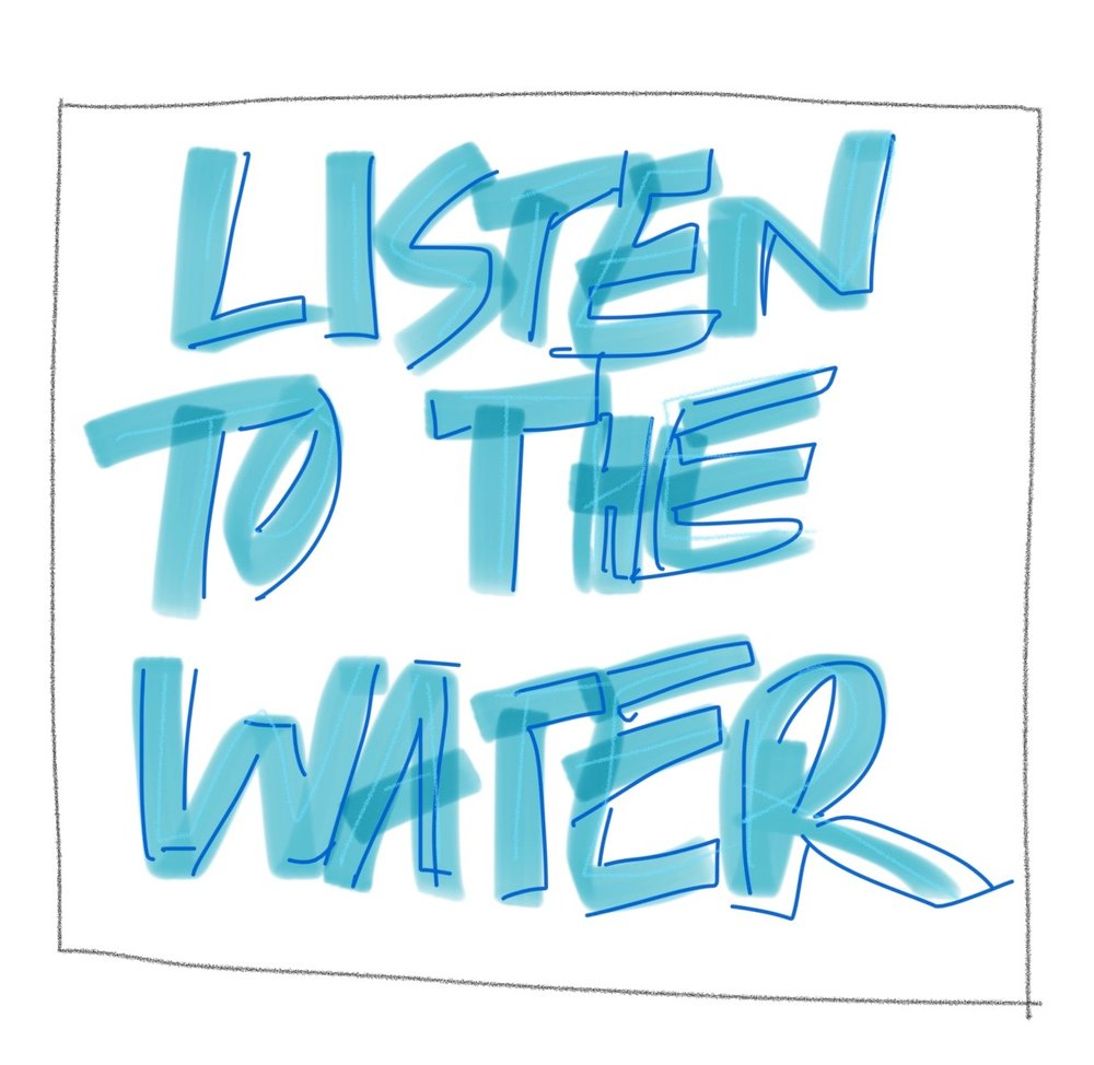 listen to the water.jpg