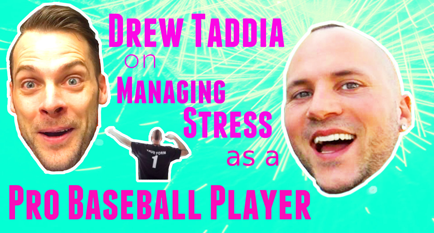 TAP 209 - Drew Taddia on Managing Stress As A Pro Baseball Player