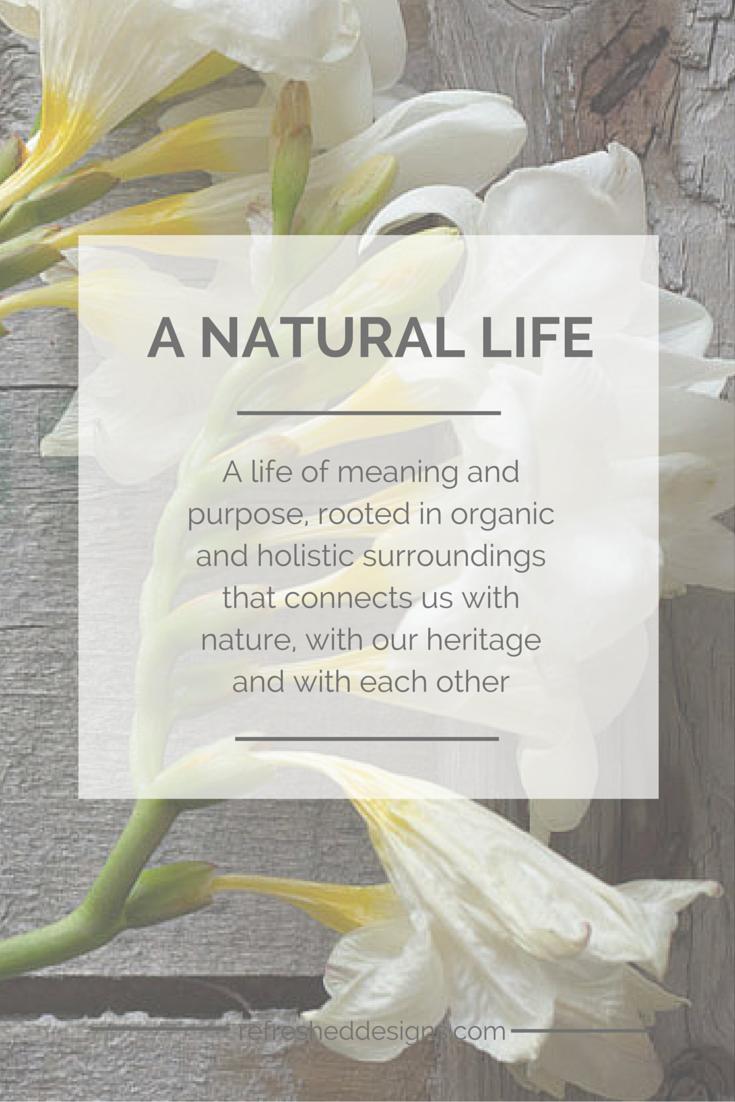 Live a more natural life