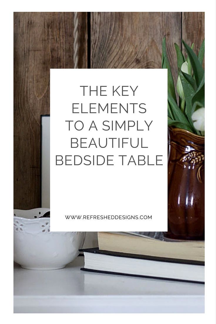 Elements of a Simple Bedside Table to promote healthy living