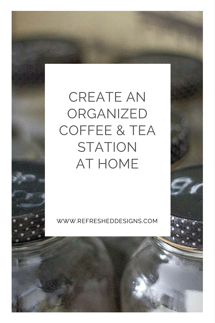 Easy Steps to  Create a Coffee and Tea Station