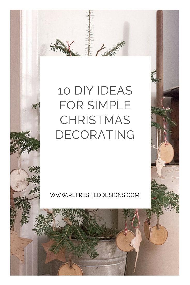 10 DIY ideas for Simple Christmas Decorating