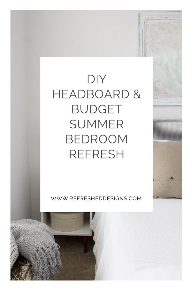 DIY budget summer bedroom refresh and headboard