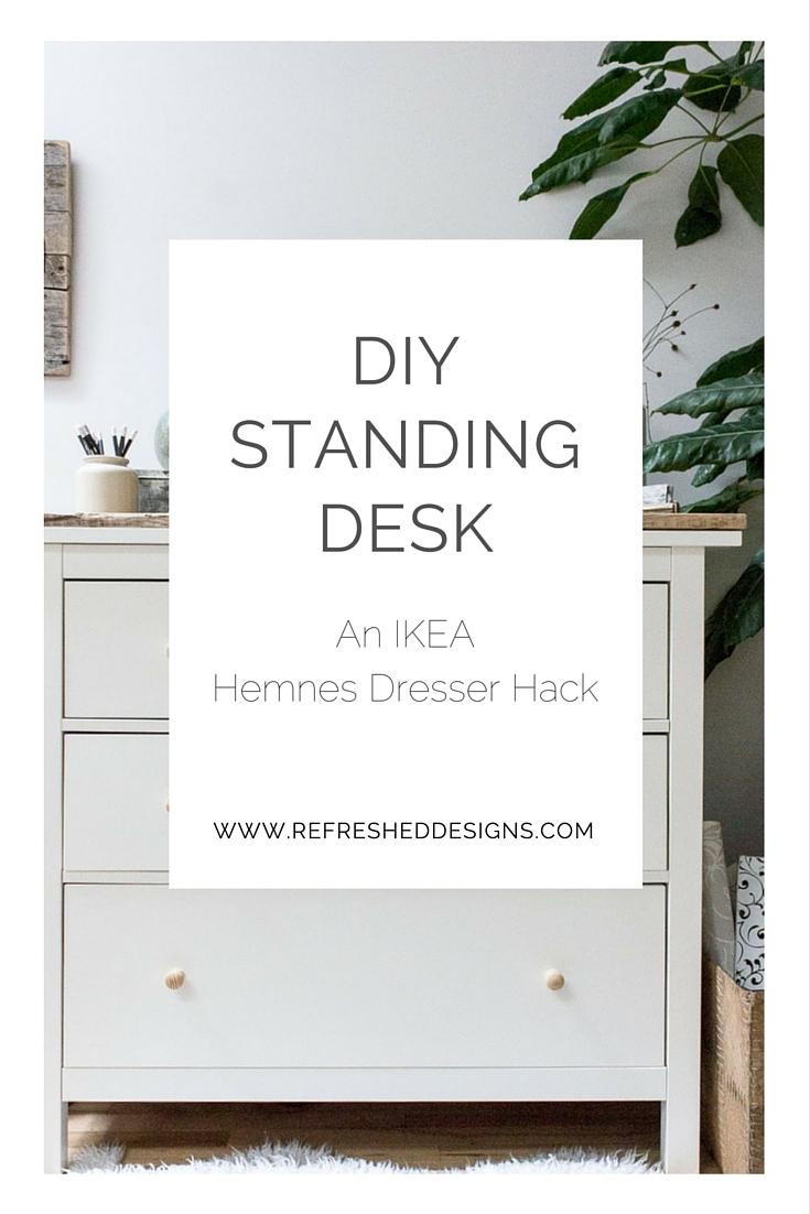 DIY standing desk with IKEA Hemnes dresser — Refreshed Designs