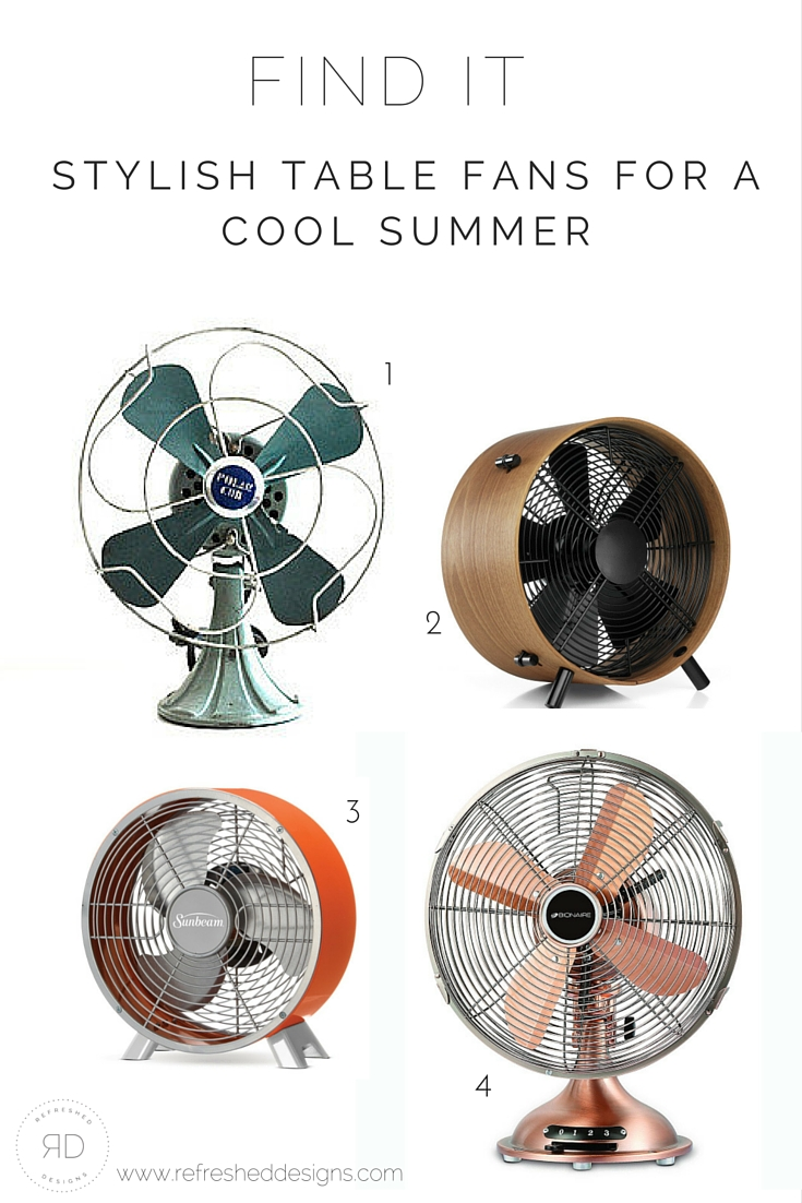 find it: the best table fans for a cool summer