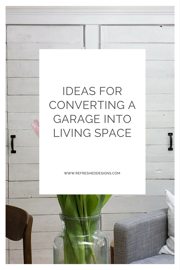ideas for converting a garage into living space