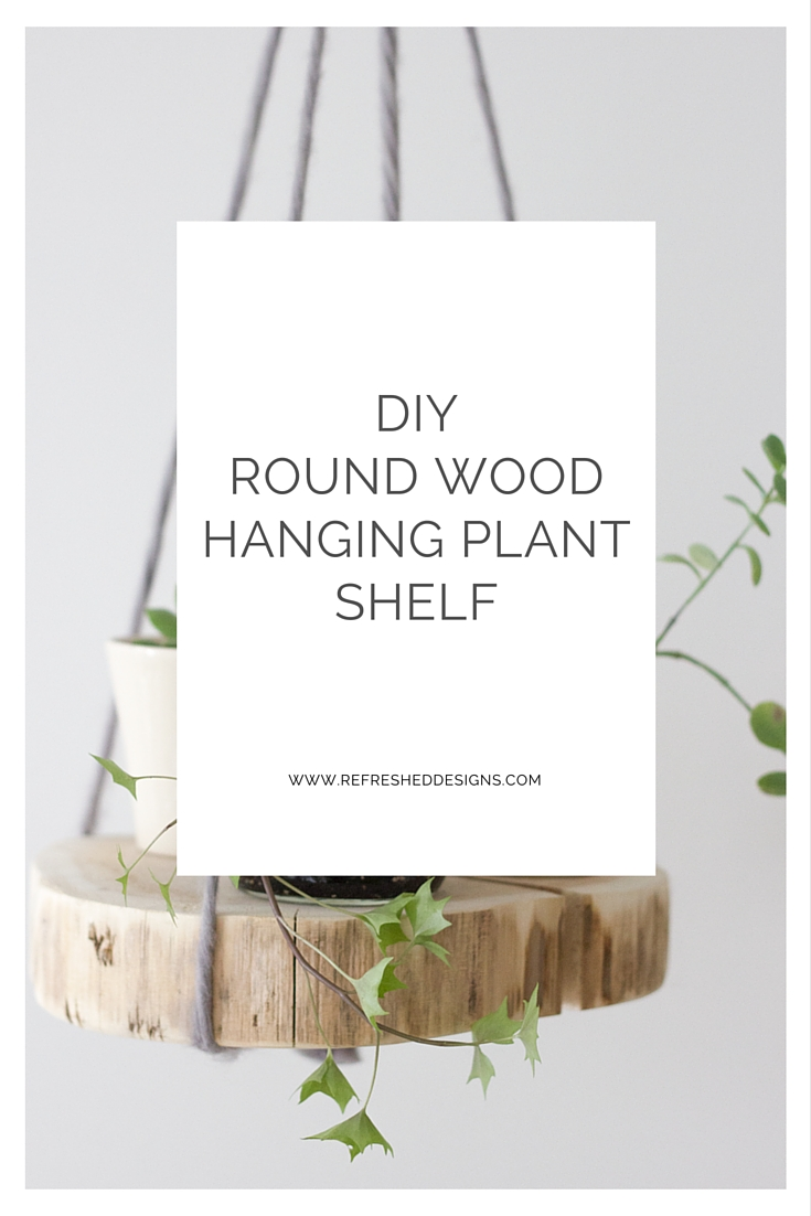 DIY round wood hanging plant shelf from cedar wood slice