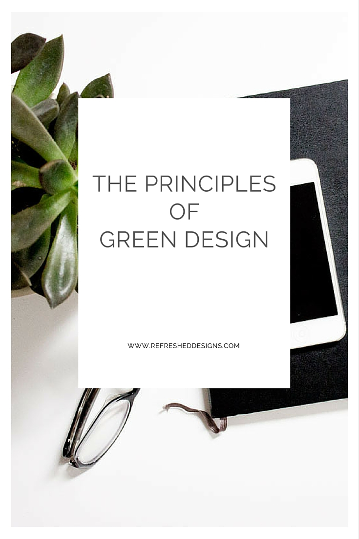 the principles of green design