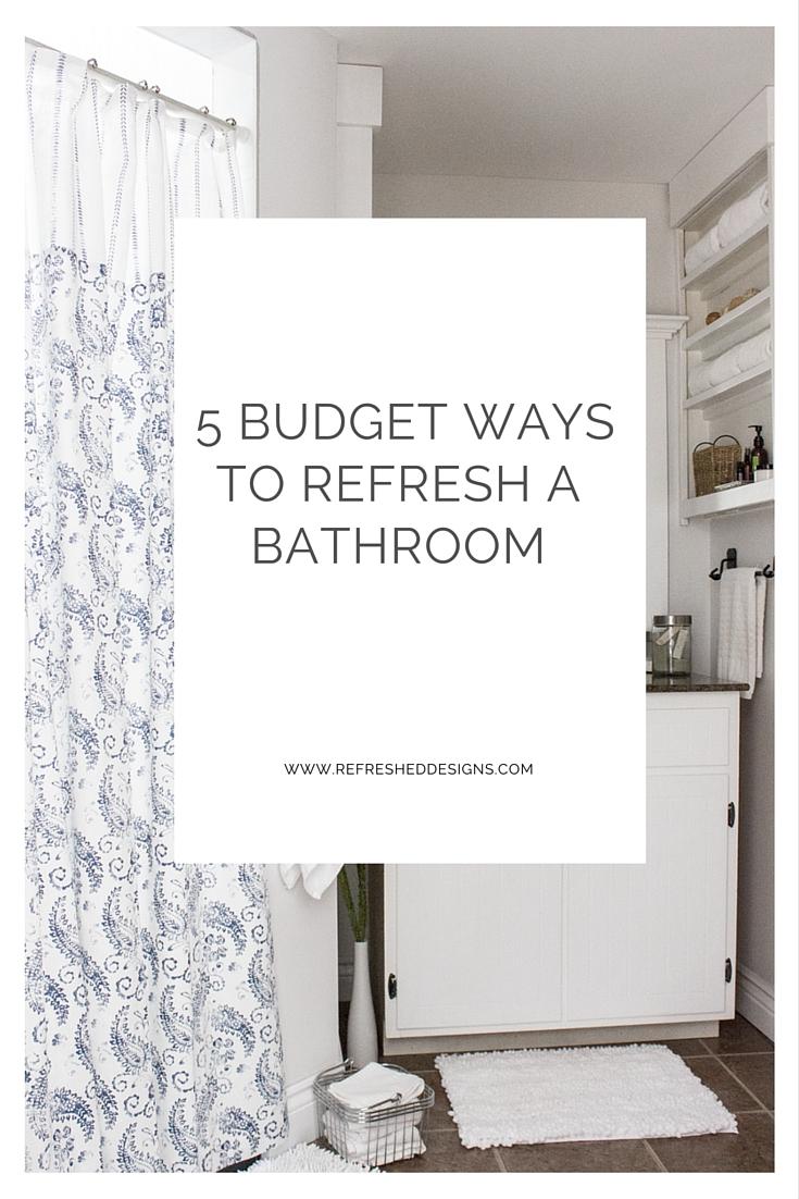 5 budget ways to refresh a bathroom
