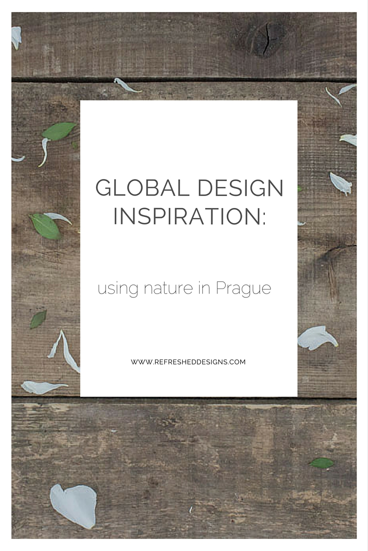 global design inspiration: using nature in Prague