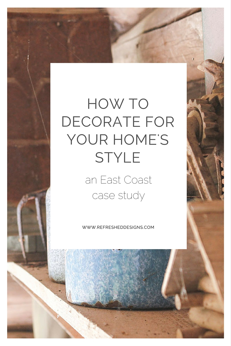 how to decorate for your home's style - be true to architectural style yet display your own personality