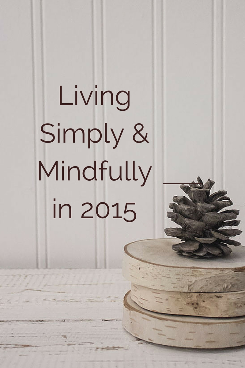 living simply and mindfully