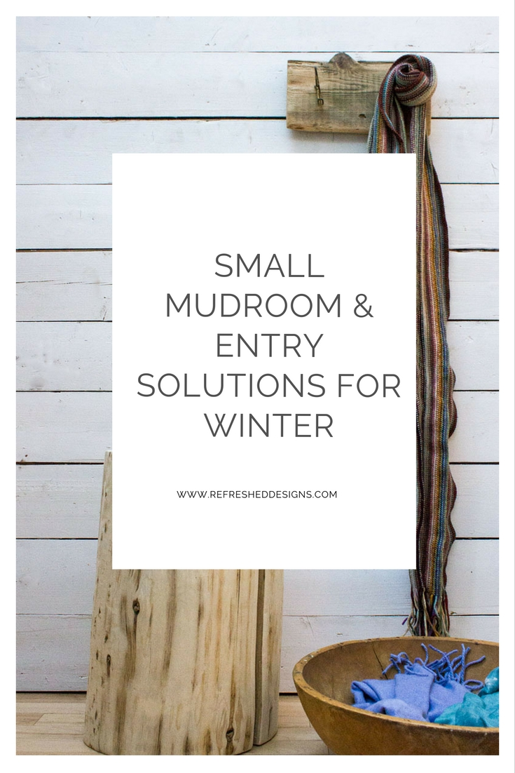 Entrway organization to blast through Winter - tips for small entryways and mudrooms