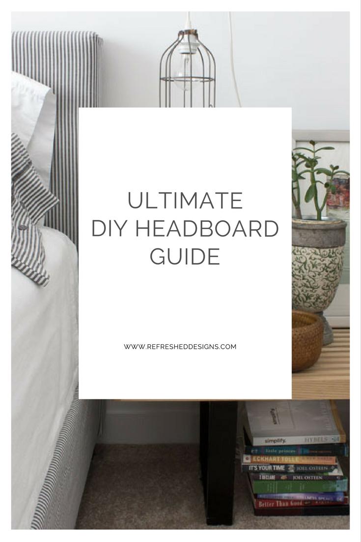 the ultimate DIY headboard guide