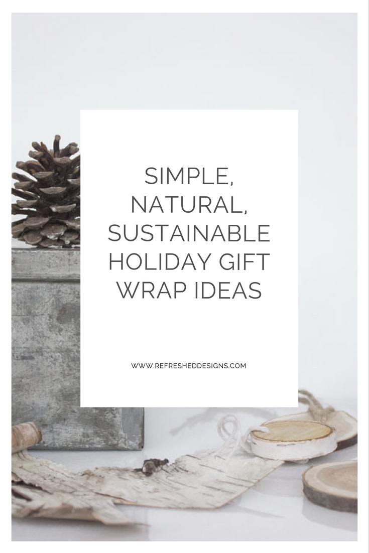 simple, natural, sustainable holiday gift wrap ideas
