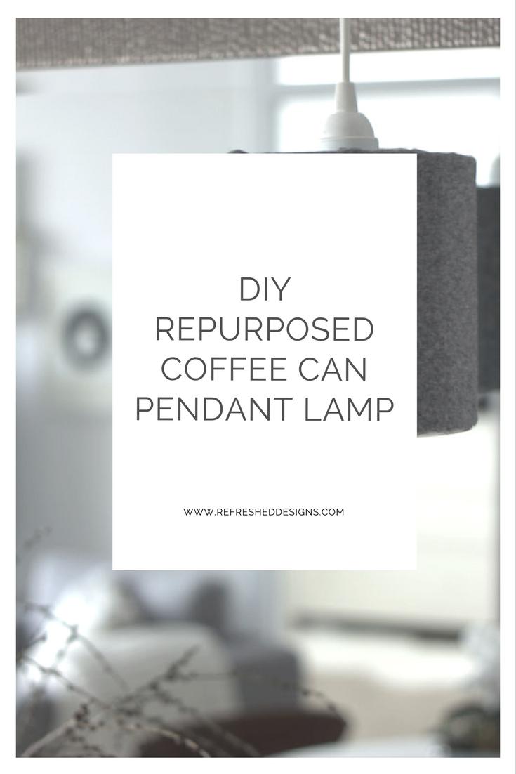 DIY repurposed coffee can pendant lamp