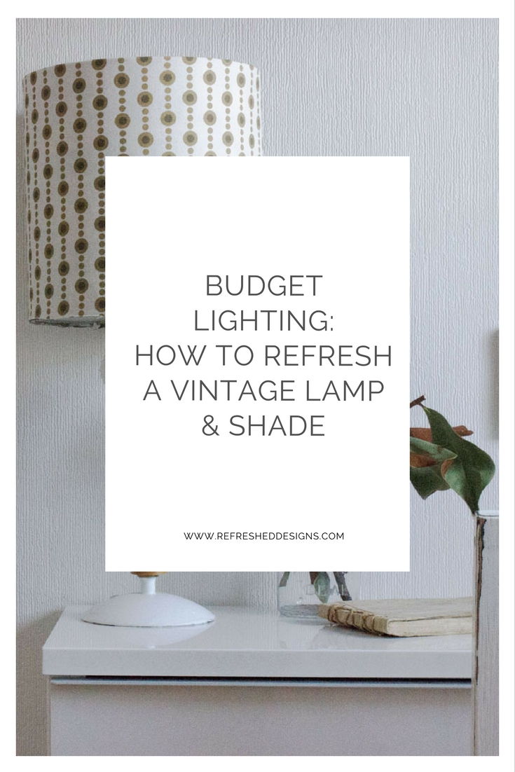 budget lighting: how to refresh a vintage lamp and shade
