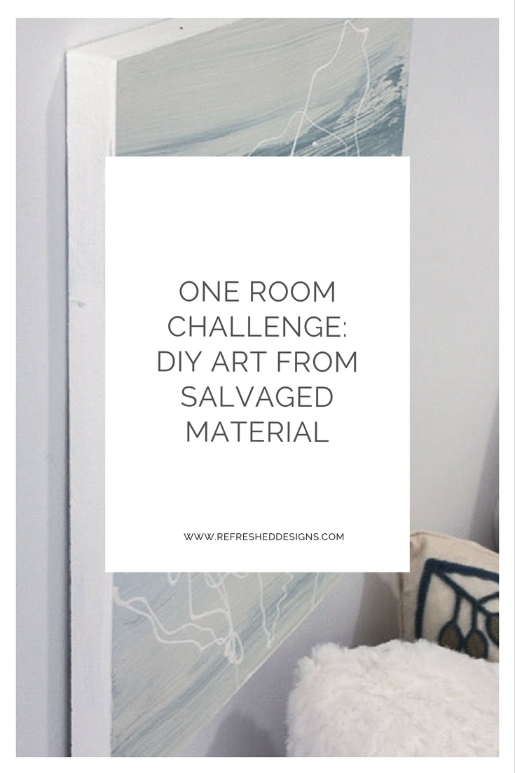 DIY art from salvaged materials: one room challenge home office guest room