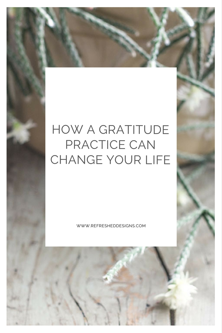 How a Gratitude Practice can Change Your Life...and tips and tools on how to make your practice a habit