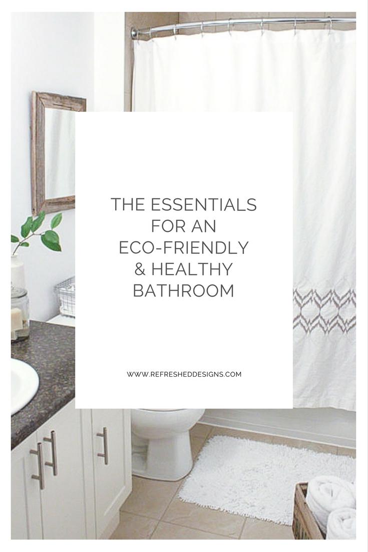 How to Design an Eco-friendly & Healthy Bathroom