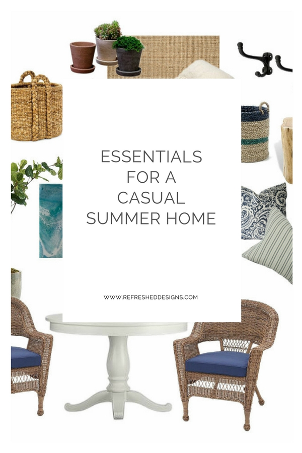 essentials for a casual summer home