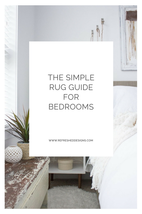 the simple rug guide for bedroom