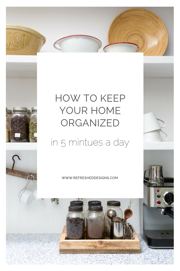 how to keep your home organized in 5 mintues a day