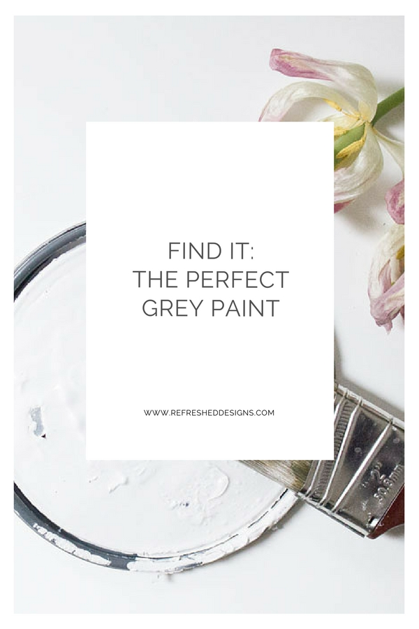 find the perfect grey paint