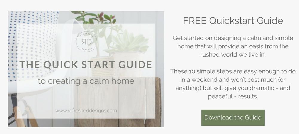 Quickstart Guide to Creating a Calm Home