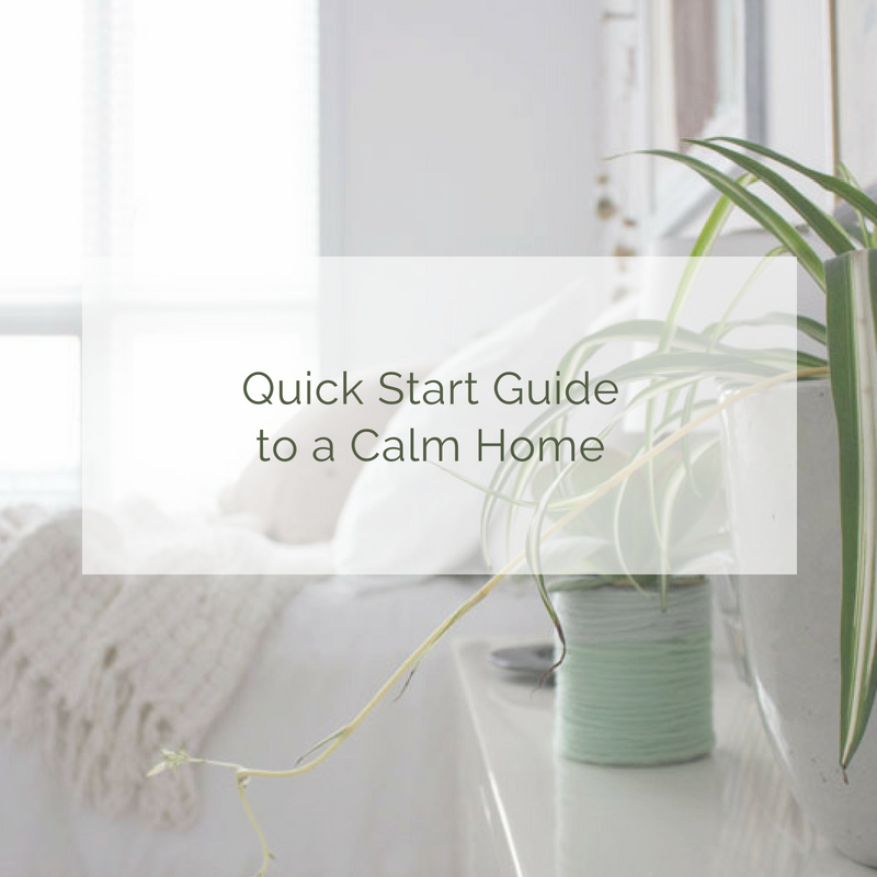 quickstart guide to designing a calm, peaceful home