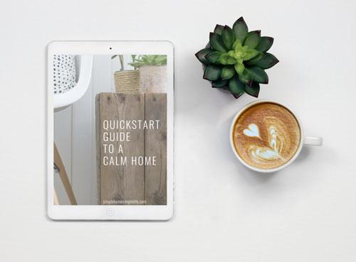 quickstart guide to a calm home