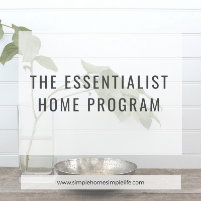 The Essentialist Home Program