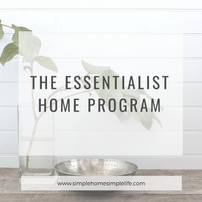 The Essentialist Home Program