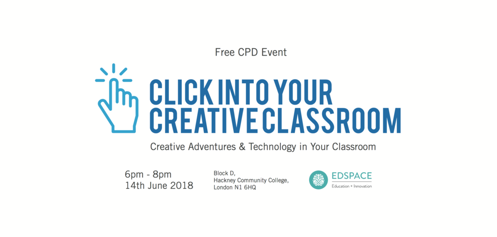 Creative Adventures & Technology in Your Classroom - Free CPD Event