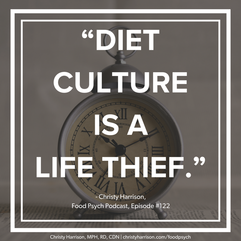 Diet Culture Is a Life Thief