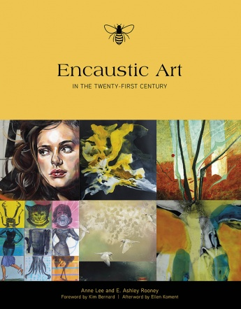 An honor to be among many great artists making encaustic work in the 21st century. Release date: January, 2016. Order information available by clicking on link.