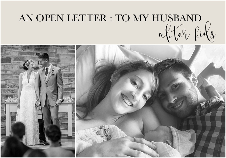An Open Letter: To My Husband After Kids — Firefly Photography