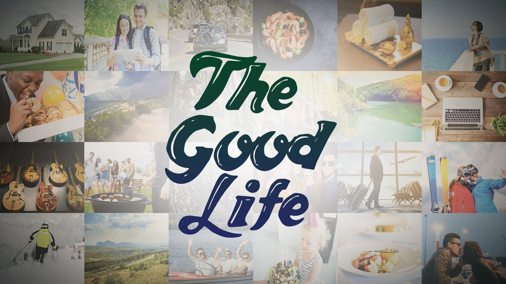 The Good Life Title.jpg